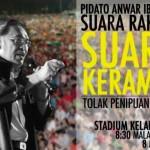 Pidato Anwar Ibrahim: Suara Rakyat Suara Keramat @ Kelana Jaya Stadium – Tolak Penipuan PRU13!
