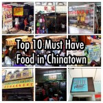 Top 10 Must-Have Foods in Petaling Street 茨厂街 (Chinatown)