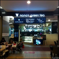 Nana's Green Tea @ One Utama Shopping Centre