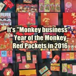 "It's ""Monkey business"" – Year of the Monkey red packets in 2016"