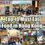 Top 10 Must Eat Food in Hong Kong (香港)
